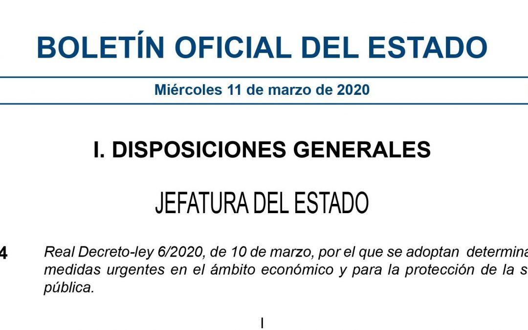 Publicado el Real Decreto-ley 6/2020, de 10 de marzo, por el que se adoptan medidas urgentes en el ámbito económico y para la protección de la salud pública.