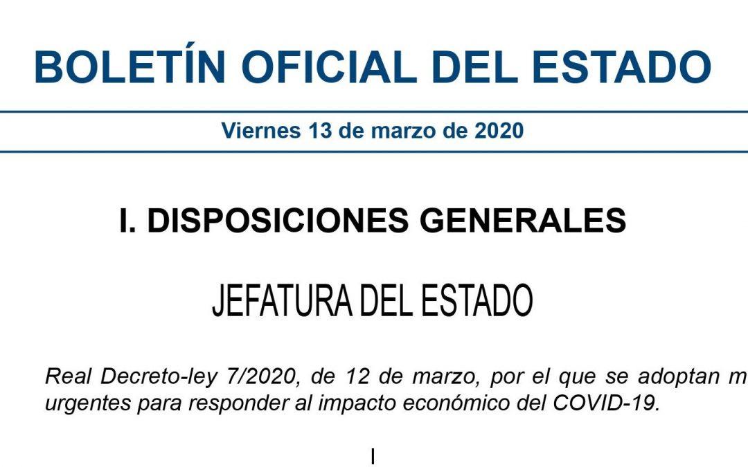 Publicado el Real Decreto-ley 7/2020, de 12 de marzo,por el que se adoptan medidas urgentes para responder al impacto económico del COVID-19.