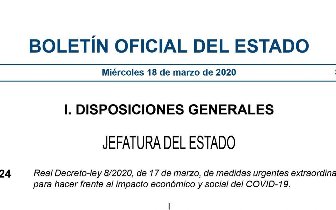 Publicado el Real Decreto-ley 8/2020, de 17 de marzo, de medidas urgentes extraordinarias para hacer frente al impacto económico y social del COVID-19.